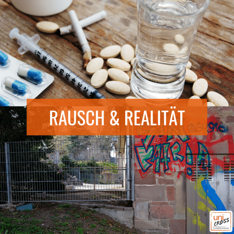 Rausch & Realität