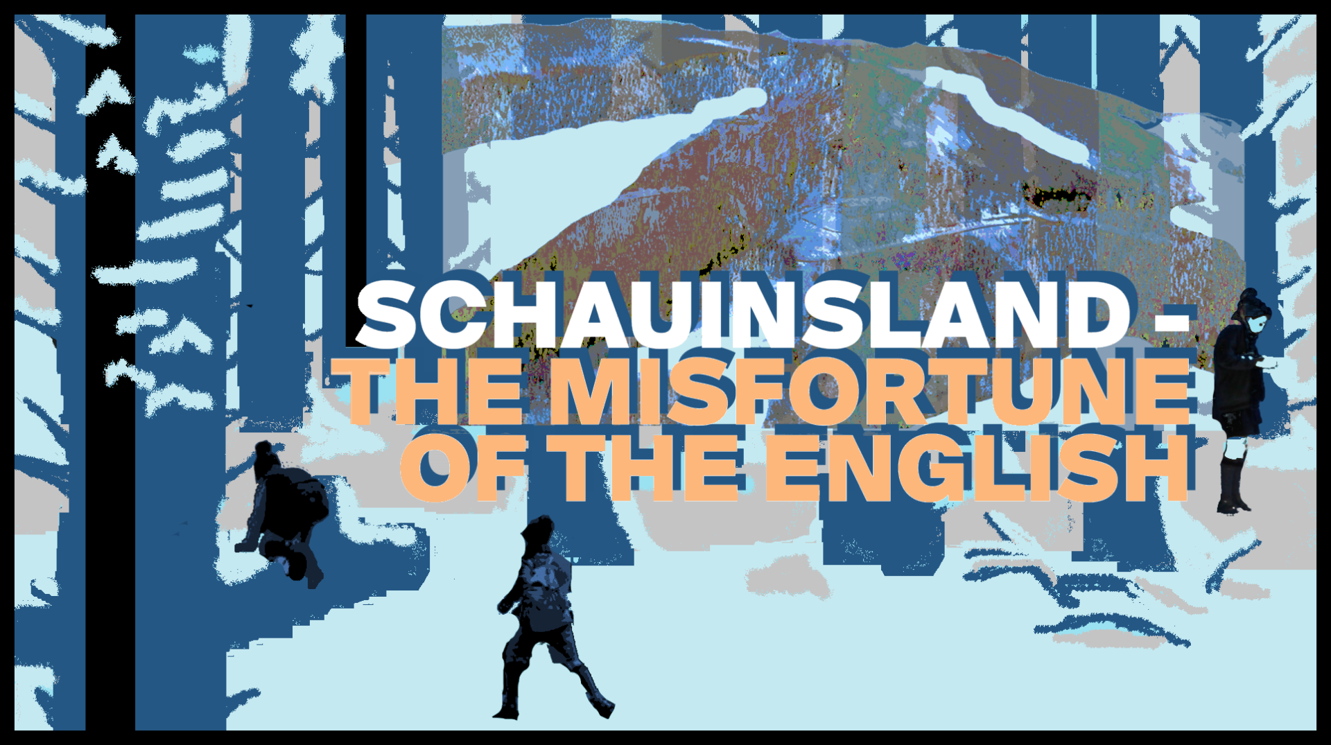 Beitragsbild The misfortune of the English